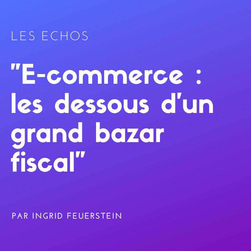 E-commerce : les dessous d'un grand bazar fiscal.